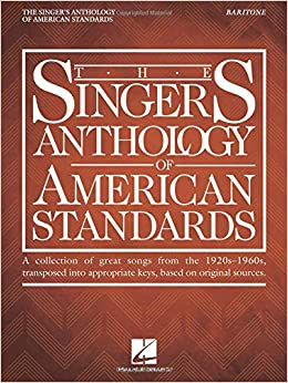 The Singer's Anthology of American Standards: Baritone