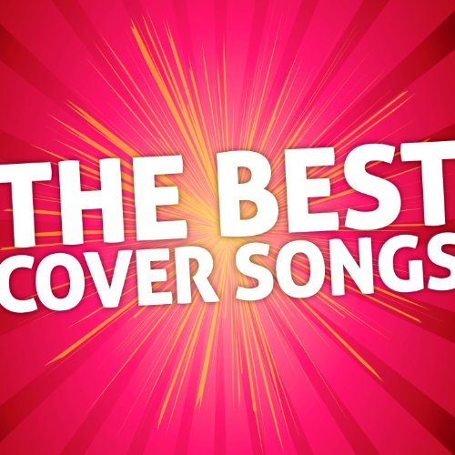The Best Cover Songs