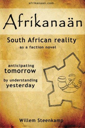 Afrikanaan: South African Reality as a faction novel (Volume 1) pdf epub