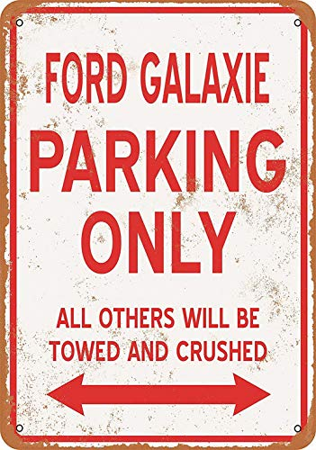 Ford Plaque - Tengss 8 x 12 Metal Sign - Ford Galaxie Parking ONLY - Vintage Look