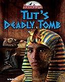 Tut's Deadly Tomb, Natalie Lunis, 1936087987