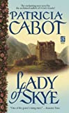 Lady of Skye by Patricia Cabot front cover
