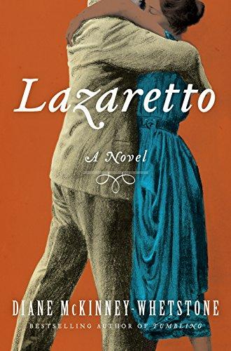 Lazaretto: A Novel