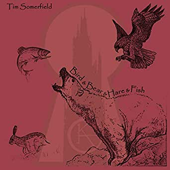 Bird and Bear and Hare and Fish [Explicit] de Tim Somerfield ...