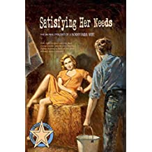 Satisfying Her Needs: The Moral Descent of a Horny Farm-Wife