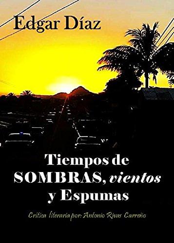 Tiempos de sombras, vientos y espumas (Poesia nº 1) (Spanish Edition)
