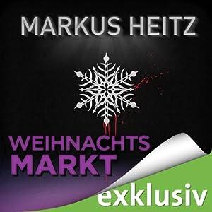 Weihnachtsmarkt (Winterthriller) Hörbuch