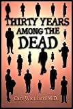 Thirty Years among the Dead, Carl Wickland, 1907661727