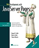 Web Development with JavaServer Pages, Duane K. Fields and Mark A. Kolb, 193011012X