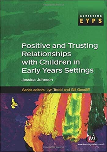 Working With Parents in Early Years Settings (Achieving Eyps)