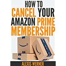 How to Cancel Your Amazon Prime Membership: Step-by-Step Guide with Screenshots on How to Cancel Your Amazon Free Trial or Paid Prime Membership and Get a Refund