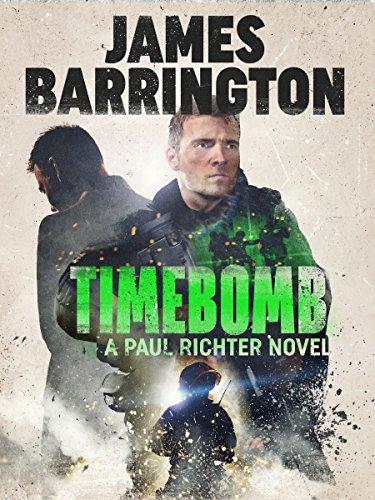 Timebomb (An Agent Paul Richter Thriller Book 5)