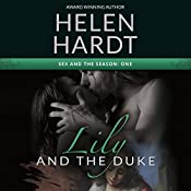 Lily and the Duke: Sex and the Season, Book 1 | Helen Hardt
