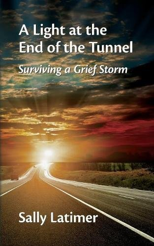 A Light at the End of the Tunnel: Surviving a Grief Storm