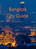 Bangkok City Guide (Waterfront Series Book 21)