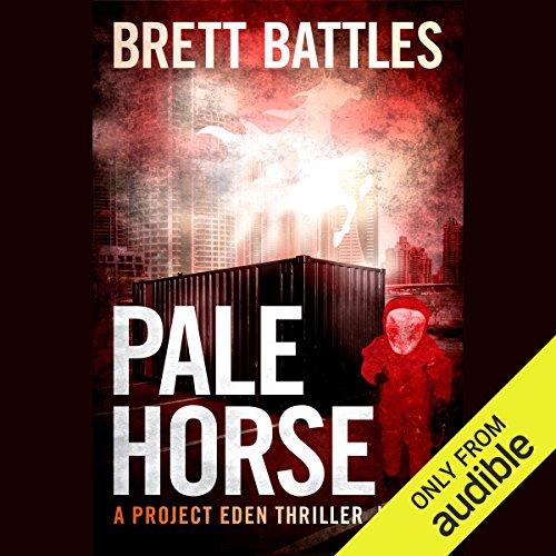 Pale Horse: Project Eden Thriller, Book 3