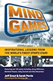 Mind Games: Inspirational Lessons from the World's Finest Sports Stars
