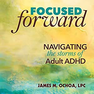 Focused Forward Audiobook