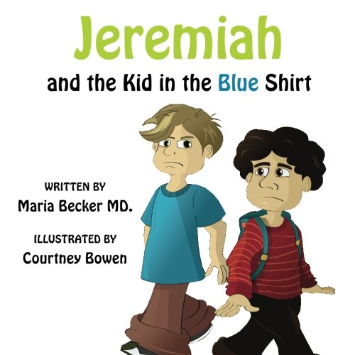 Jeremiah and the Kid in the Blue Shirt PDF