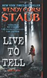 Live to Tell, Wendy Corsi Staub, 0061895067