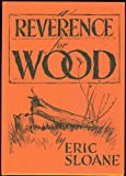 Reverence for Wood, Eric Sloane, 0396083358