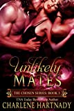 Download Unlikely Mates (The Chosen Series Book 3) in PDF ePUB Free Online