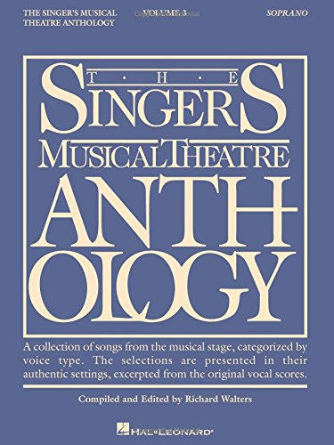 The Singer's Musical Theatre Anthology: Soprano, Vol. 3 (Tv Highlights Christmas Uk)