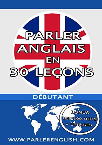 Amazon Com Parler Anglais En 30 Lecons Livre Anglais