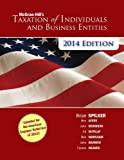 McGraw-Hill's Taxation of Individuals and Business Entities 2014 Edition with Connect Plus, Brian Spilker and Benjamin Ayers, 0077726111