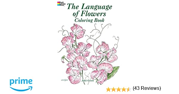 The Language Of Flowers Coloring Book John Green 8601419685646 Books
