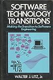 Software Technology Transitions, Walter J. Utz, 0138249393