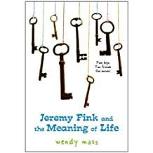 Jeremy Fink and the Meaning of Life by Wendy Mass (2008-02-01)