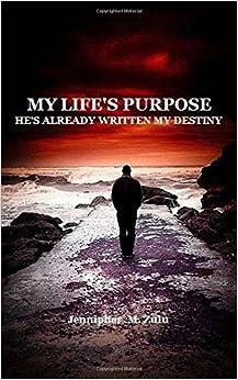 Book My Life's Purpose: He's Already Written My Destiny