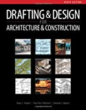 Drafting and Design for Architecture and Construction 9th Edition
