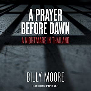 A Prayer Before Dawn Audiobook