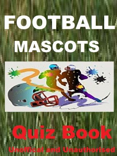 Football Mascots Quiz Book -