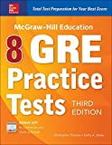 McGraw-Hill Education 8 GRE Practice Tests, Third