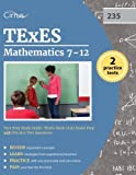TExES Mathematics 7-12 Test Prep Study Guide: TExEs Math (235) Exam Prep with Practice Test Questions