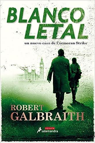 Blanco letal - Robert Galbraith (Cormoran Strike, 4) 51ltIPFmXpL._SX328_BO1,204,203,200_