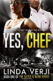 Yes, Chef (Sizzle & Burn)