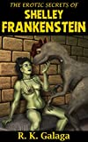 The Erotic Secrets of Shelley Frankenstein