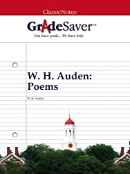 GradeSaver (TM) ClassicNotes: W. H. Auden Poems (English Edition)