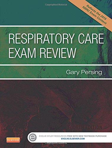 Respiratory Care Exam Review, 4e (Respiratory Care)