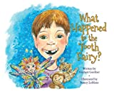 img - for What Happened to the Tooth Fairy? book / textbook / text book