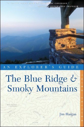 Explorer's Guide The Blue Ridge & Smoky Mountains (Third Edition)  (Explorer's Complete) pdf