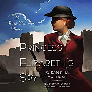 Princess Elizabeth's Spy Hörbuch