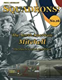 The North American Mitchell: The Dutch, French and Poles (SQUADRONS!) (Volume 16)