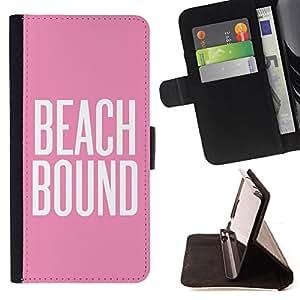 """Bright-Giant (Beach Bound Rosa Blanco Texto Verano"""") Modelo Colorido Cuero Carpeta Tirón Caso Cubierta Piel Holster Funda Protección Para Apple (4.7 inches!!!) iPhone 6 / 6S"""