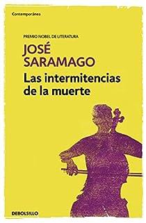 Las intermitencias de la muerte par Saramago