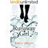 Runaway Girl (Runaway Girl Series book 1)